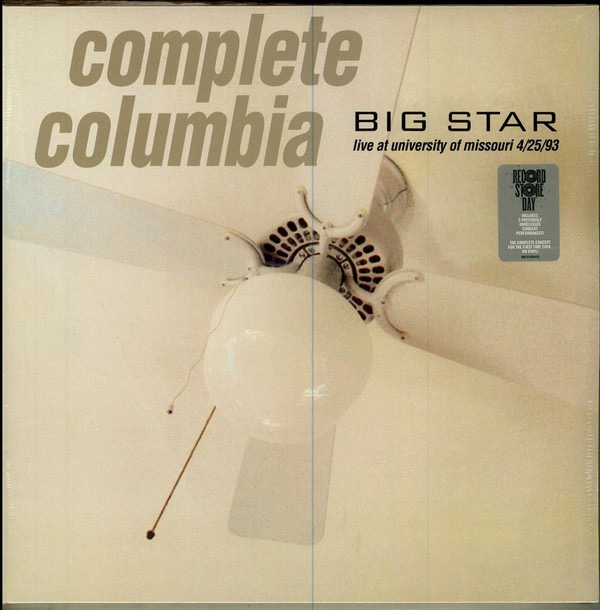BIG STAR_2016rsd - Complete Columbia: Live At University Of Missouri 4/25/93