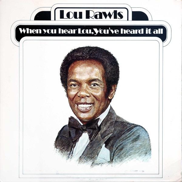 LOU RAWLS_When You Hear Lou, Youve Heard It All _W/Printed Inner Sleeve_