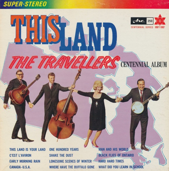 THE TRAVELLERS_This Land: The Travellers Centennial Album