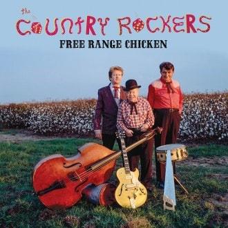 COUNTRY ROCKERS_Free Range Chicken (New reissue Jan 2017)