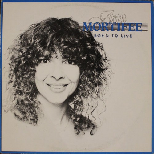 ANN MORTIFEE_Born To Live [SIGNED]