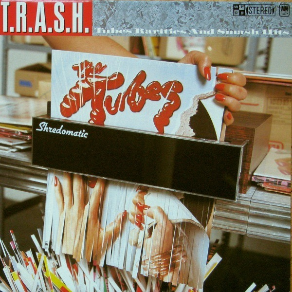 THE TUBES_T.R.A.S.H. (w/ printed inner sleeve)