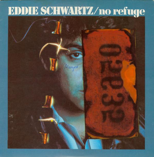 EDDIE SCHWARTZ_No Refuge