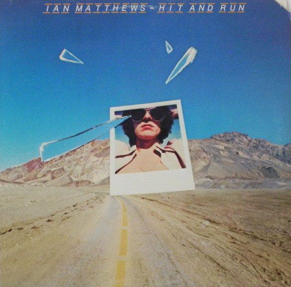 IAN MATTHEWS_Hit And Run