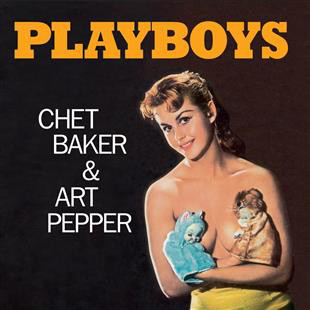 CHET BAKER_Playboys + 1 Bonus Track! _Limited Edition_