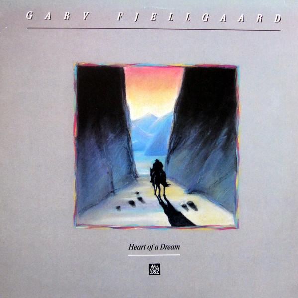 GARY FJELLGAARD_Heart Of A Dream