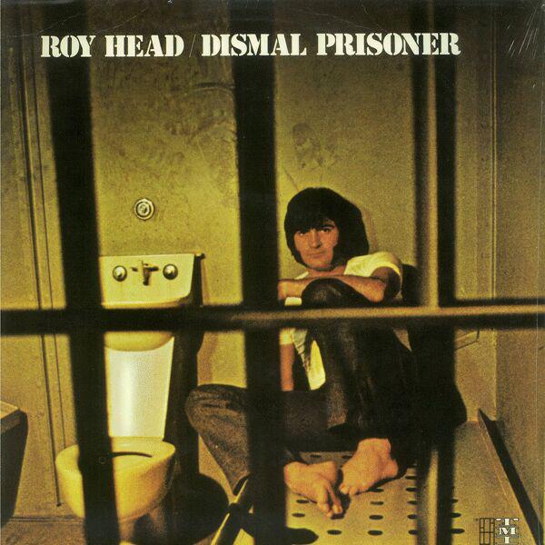ROY HEAD_Dismal Prisoner