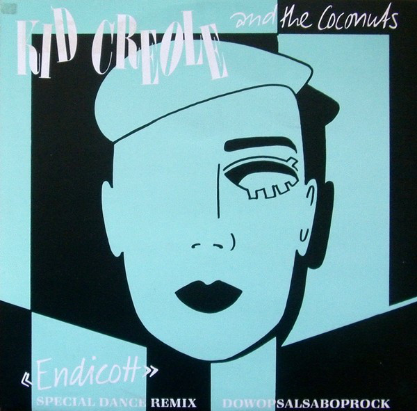 KID CREOLE AND THE COCONUTS_Endicott