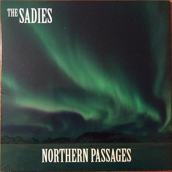 THE SADIES_Northern Passages