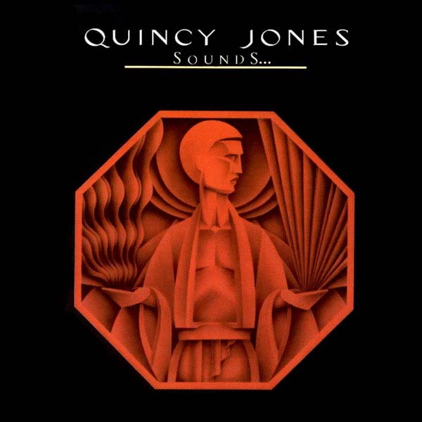 QUINCY JONES_Sounds ... And Stuff Like That!!