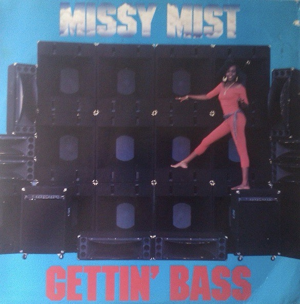 MISSY MIST_Gettin Bass