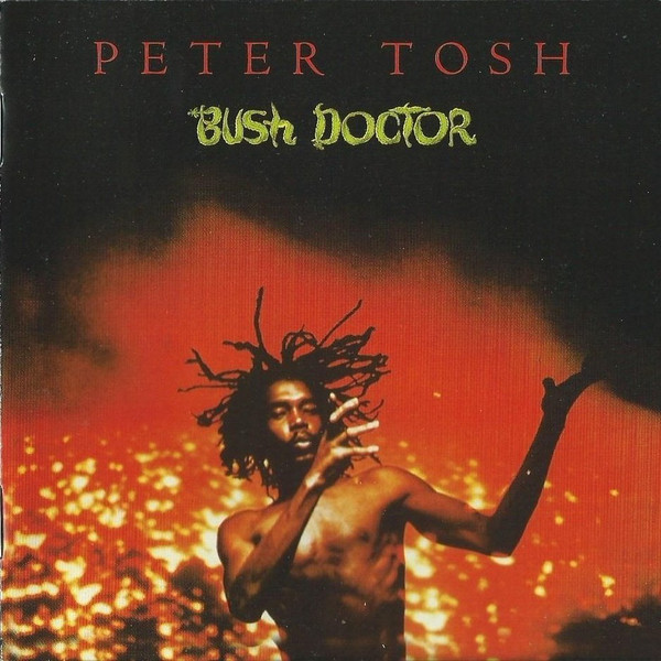 PETER TOSH_Bush Doctor