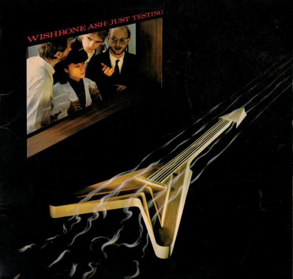 WISHBONE ASH_Just Testing