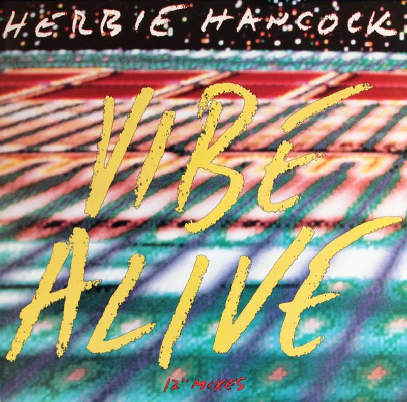 HERBIE HANCOCK_Vibe Alive _12