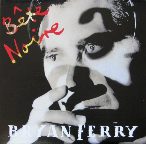 BRYAN FERRY_Bete Noire _W/ Original Inner Sleeve_