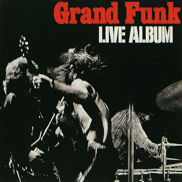 GRAND FUNK RAILROAD_Live Album