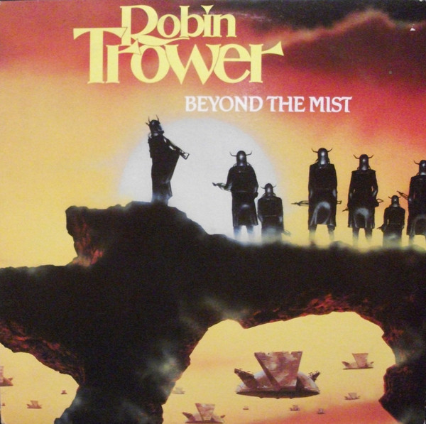 ROBIN TROWER_Beyond The Mist