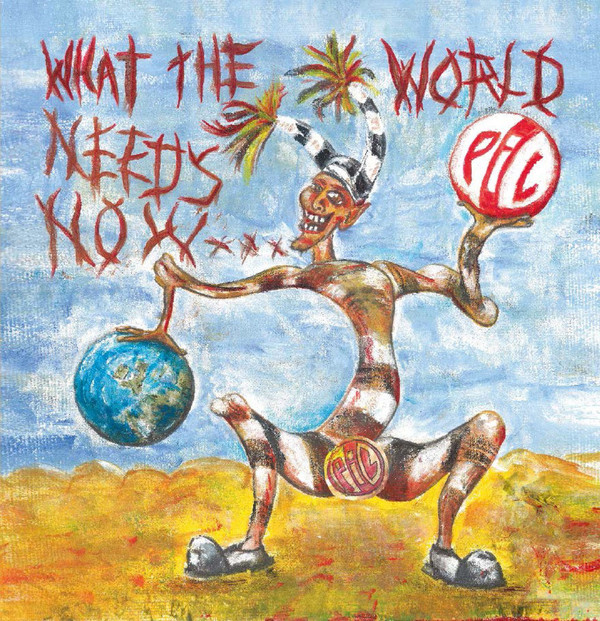 PIL_What The World Needs Now...