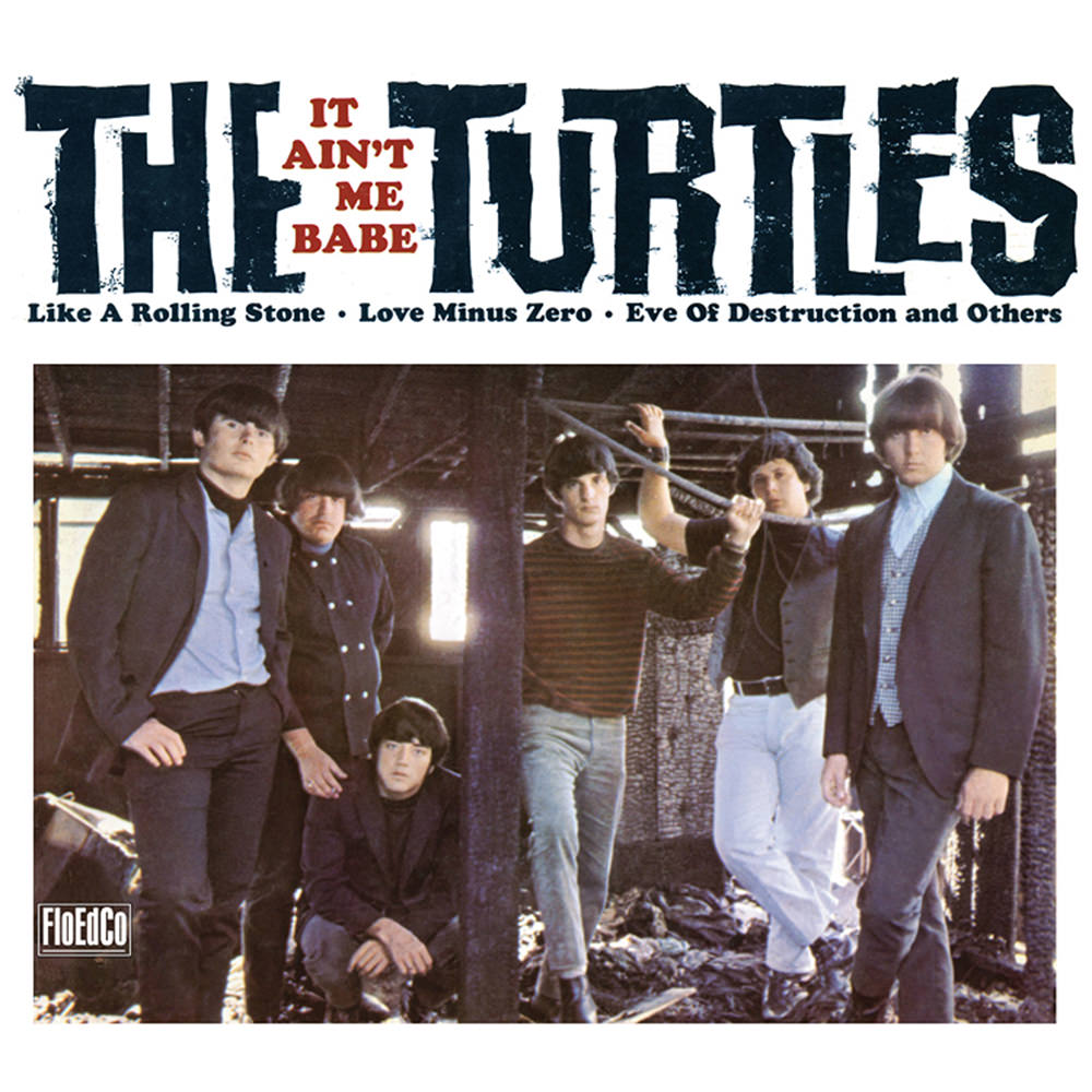 THE TURTLES_It Aint Me Babe
