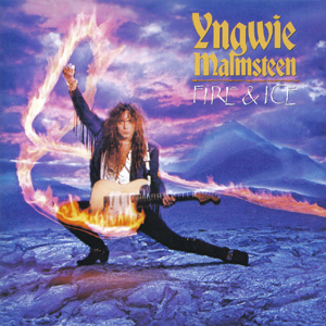 YNGWIE MALMSTEEN_Fire And Ice