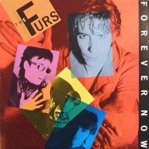 THE PSYCHEDELIC FURS_Forever Now
