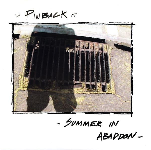 PINBACK_Summer In Abaddon