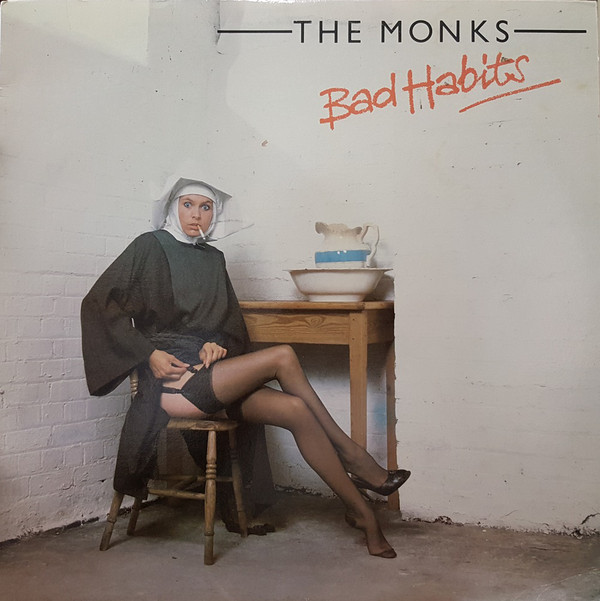 THE MONKS_Bad Habits