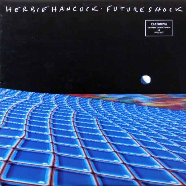 HERBIE HANCOCK_Future Shock