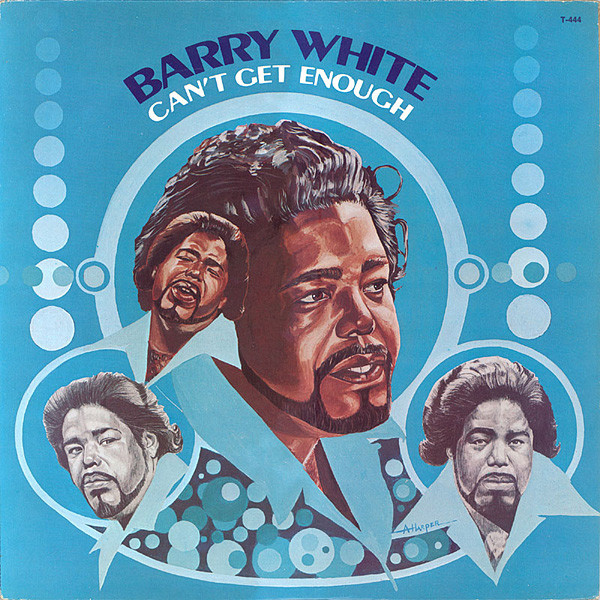 BARRY WHITE_Can't Get Enough, The Message Is Love
