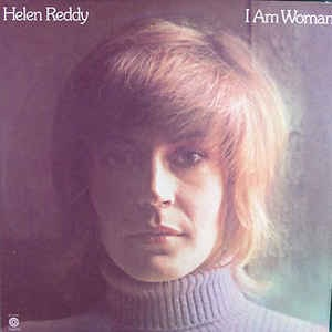 HELEN REDDY_I Am Woman