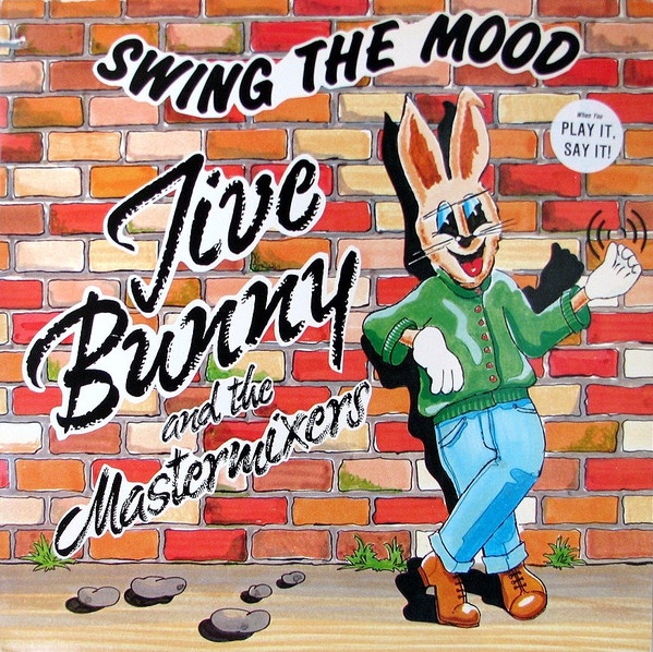 JIVE BUNNY AND THE MASTERMIXERS_Swing The Mood
