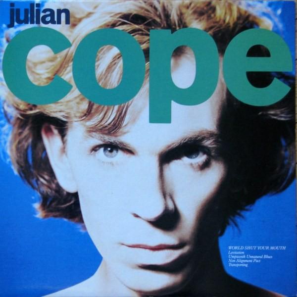 JULIAN COPE_World Shut Your Mouth