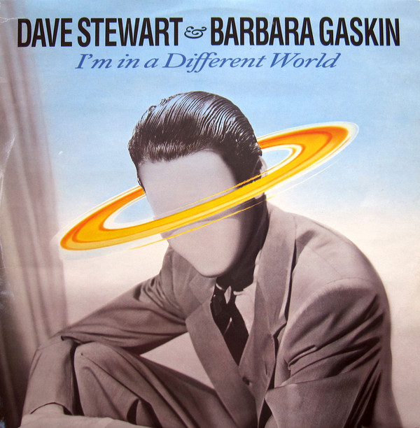 DAVE STEWART AND BARBARA GASKIN_I'm In A Different World