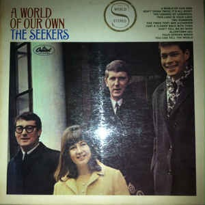 THE SEEKERS_A World Of Our Own