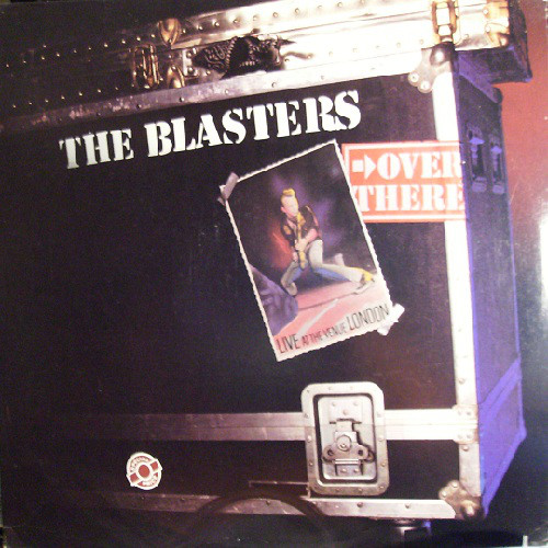 THE BLASTERS_Over There (Live At The Venue