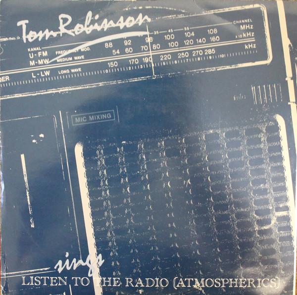 TOM ROBINSON_Listen To The Radio (Atmospherics)