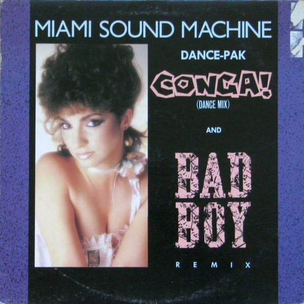 MIAMI SOUND MACHINE_Conga / Bad Boy
