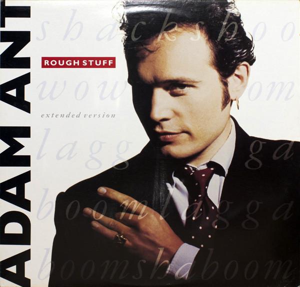 ADAM ANT_Rough Stuff