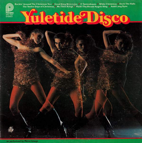 MIRROR IMAGE_Yuletide Disco