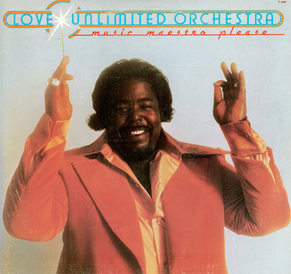 LOVE UNLIMITED ORCHESTRA_Music Maestro Please