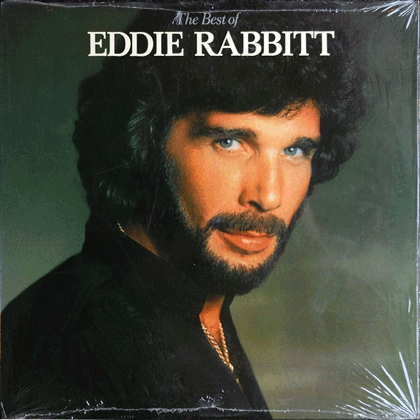 EDDIE RABBITT_The Best Of Eddie Rabbitt