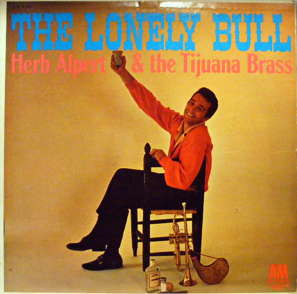 HERB ALPERT AND THE TIJUANA BRASS_The Lonely Bull