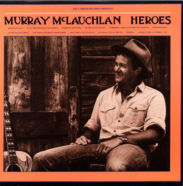 MURRAY MCLAUCHLAN_Heroes
