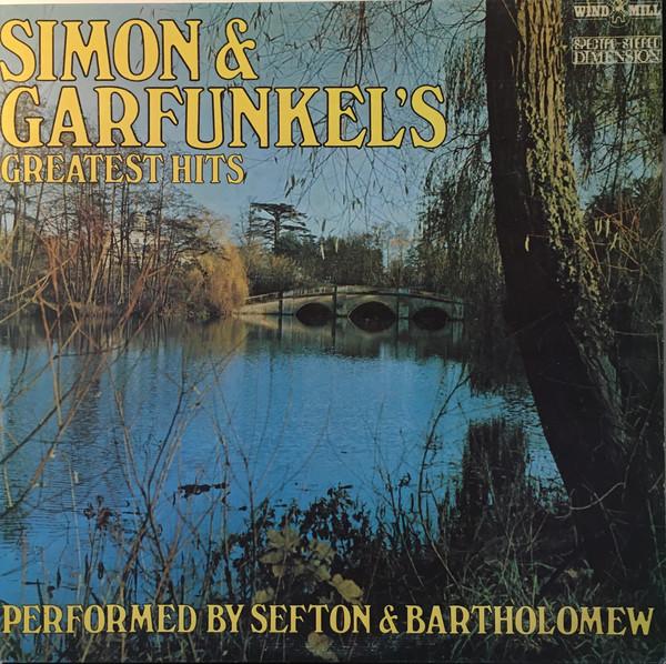 SEFTON AND BARTHOLOMEW_Simon And Garfunkel's Greatest Hits