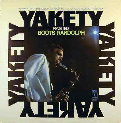 BOOTS RANDOLPH_Yakety Revisited