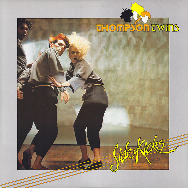 THOMPSON TWINS_Side Kicks