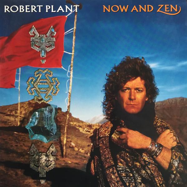 ROBERT PLANT_Now And Zen