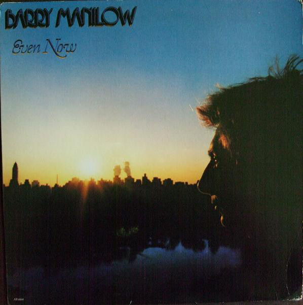BARRY MANILOW_Even Now