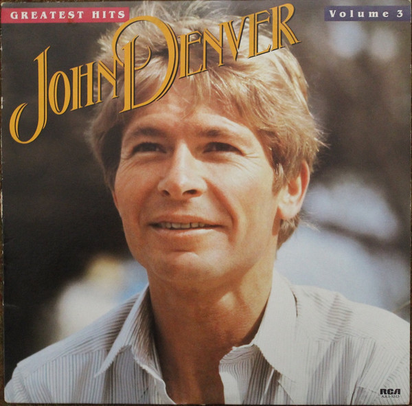 JOHN DENVER_Greatest Hits Volume 3