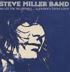 STEVE MILLER BAND_Recall The Beginning....A Journey From Eden
